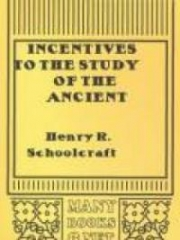 Incentives to the Study of the Ancient Period of American History