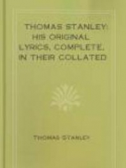Thomas Stanley: His Original Lyrics