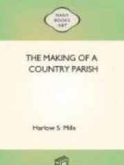 The Making Of A Country Parish
