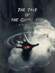 The Tale Of The Ghost Eyes