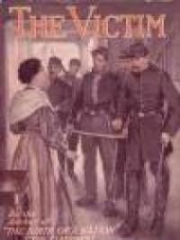 The Victim: A romance of the Real Jefferson Davis