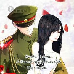 Heyday Love: A Heaven-sent Husband