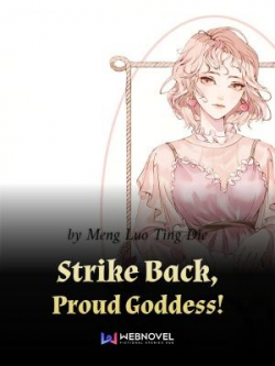 Strike Back, Proud Goddess!