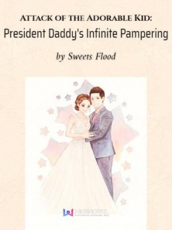 President Daddy's Infinite Pampering