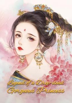 Legend Of A Drop-dead Gorgeous Princess