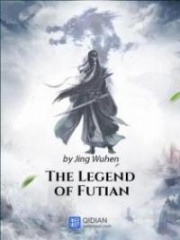 The Legend Of Futian