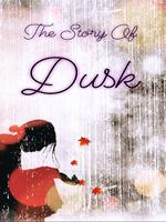 The Story Of Dusk