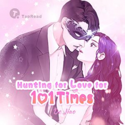 Hunting For Love For 101 Times