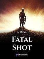 Fatal Shot