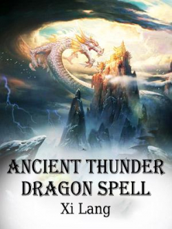 Ancient Thunder Dragon Spell