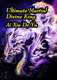 Ultimate Martial Divine King