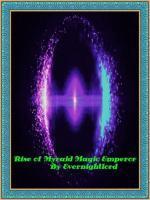 Rise Of Myraid Magic Emperor