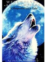 Werewolves And Vampires - A Shapeshifter's Tale
