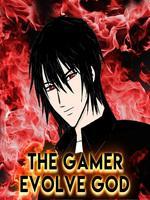 The Gamer Evolve God