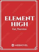 Elements High