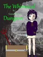 The Whimsical Dungeon