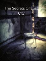 The Secrets Of Lost City