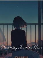 Becoming Jasmine Star