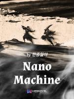 Nano Machine