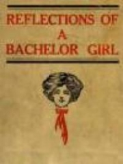 Reflections of a Bachelor Girl