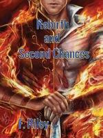 Rebirth And Second Chances