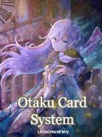 Otaku Card System