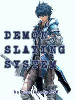 Demon Slaying System