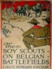 The Boy Scouts on Belgian Battlefields