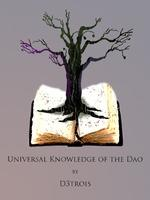 Universal Knowledge Of The Dao