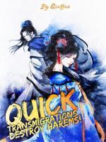 Quick Transmigration: Destroy Harems System!
