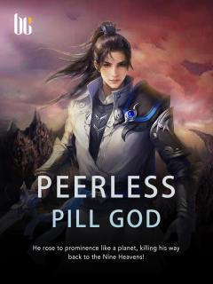 Peerless Pill God