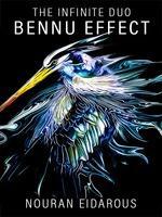 The Infinite Duo: Bennu Effect