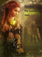 Exodus: The Assassin's Path