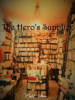 The Hero's Supplier