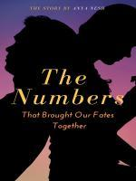 The Numbers That Brought Our Fates Together