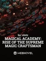 Magical Academy: Rise Of The Supreme Magic Craftsman