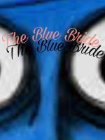 The Blue Bride