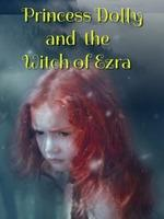 Princess Dolly And The Witch Of Ezra