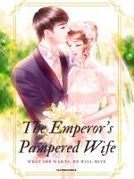 The Emperor's Pampered Wife