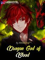 Dragon God Of Blood