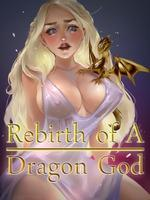 Rebirth Of A Dragon God