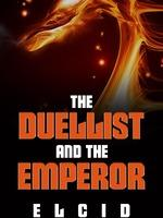 The Duellist And The Emperor