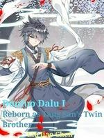 {Temporary Hiatus} Douluo Dalu I: Reborn As Tang San's Twin Brother