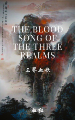 The Blood Song Of The Three Realms