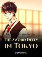 The Sword Deity In Tokyo