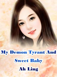 My Demon Tyrant And Sweet Baby