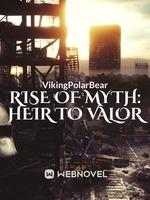 Rise Of Myth: Heir To Valor