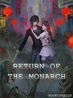 Return Of The Monarch