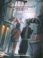 Lacrimosa's Monochrome And Prima Donna