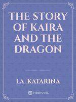 The Story Of Kaira And The Dragon